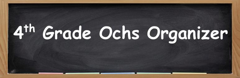 4th Grade Ochs Organizer